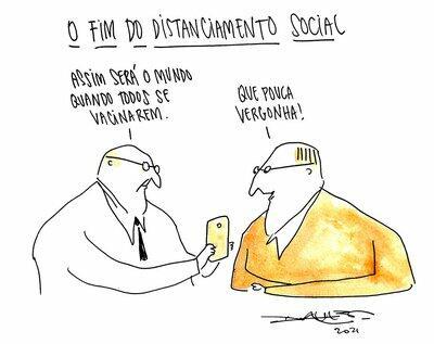 Dois homens conversam olhando um celular. Um deles afirma: Assim será o mundo quando todos se vacinarem. O outro responde sorrindo: Que pouca vergonha!